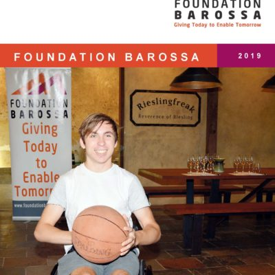 Message from the Chair and the 2019 Foundation Barossa Annual Report